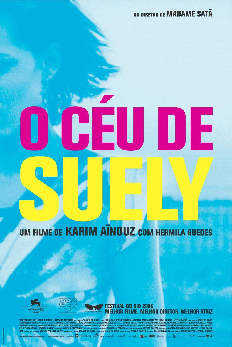 O Ceu De Suely Filmes Brasileiros Posters De Filmes E Melhores
