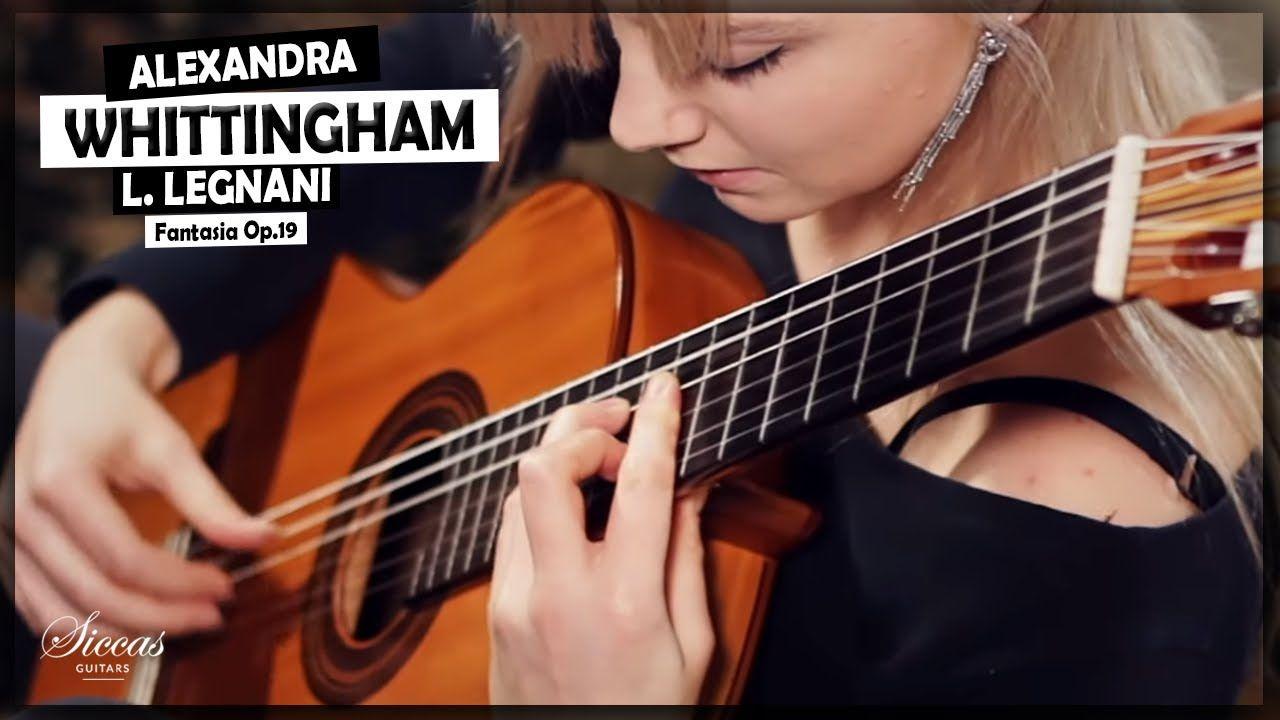 Alexandra Whittingham Plays Fantasia Op 19 By Luigi Legnani On A 1982 José L Romanillos Guitar Classical Music Composers Guitar Music Composers