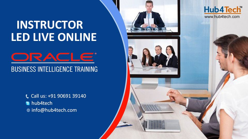 Hub4Tech provides Oracle BI certification based online training from ...