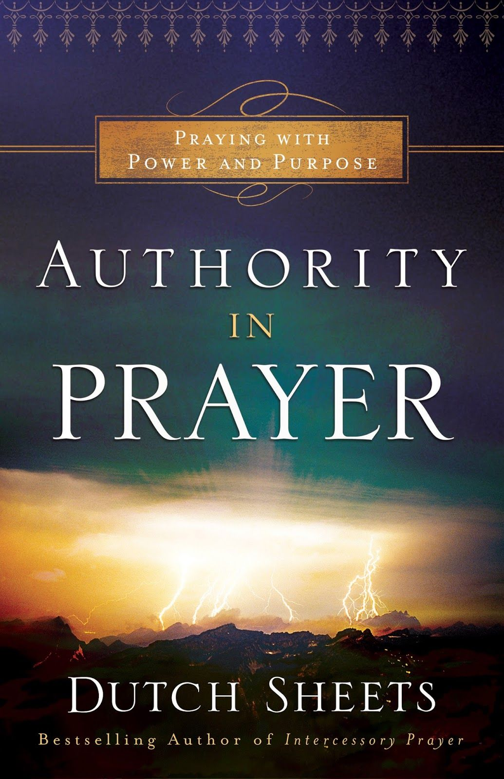 Authority in Prayer by Dutch Sheets my review