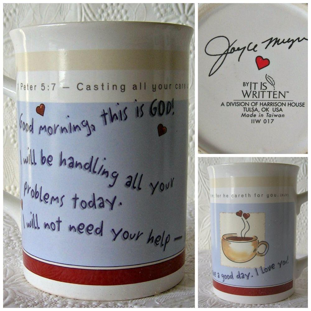 Joyce meyer mug good morning this is god it is written cup coffee