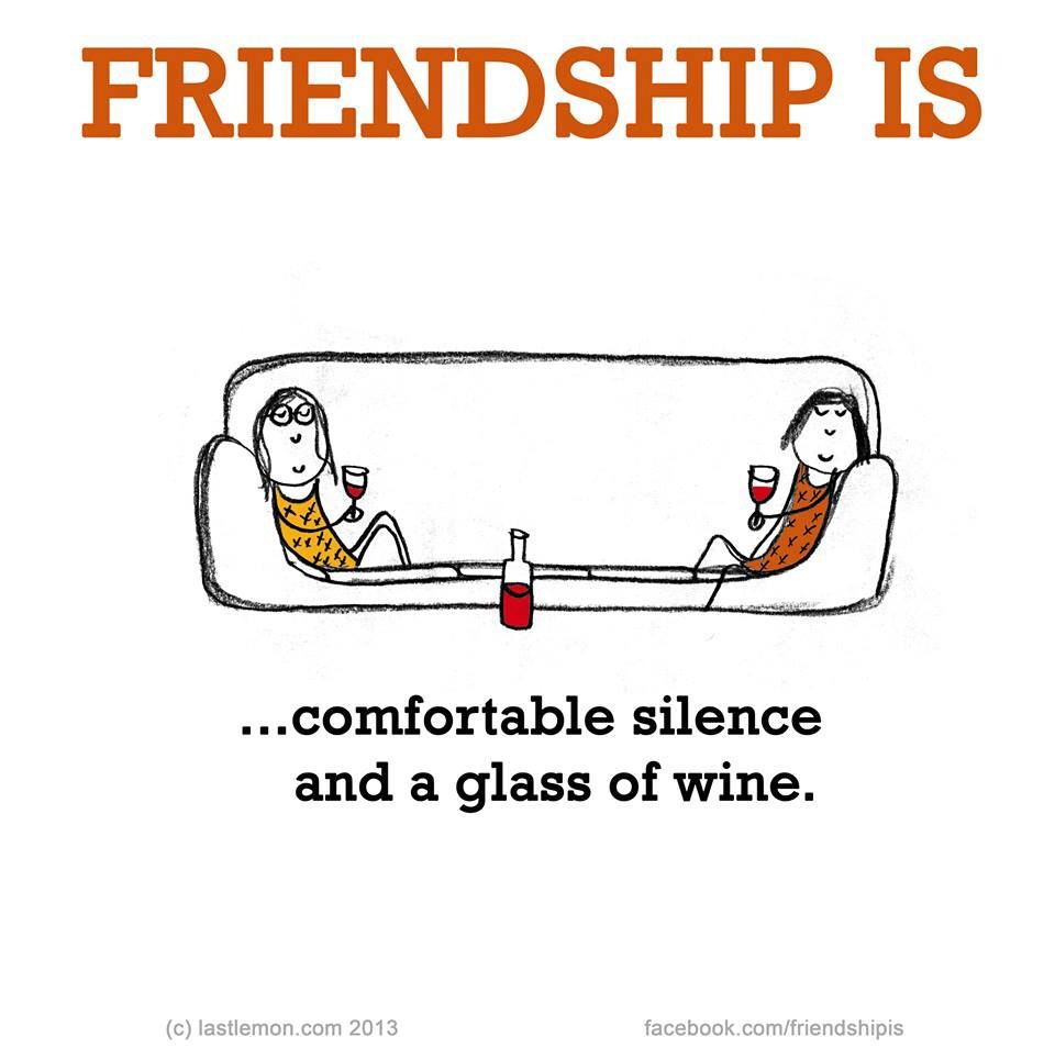 Friendship Is Friends And Wine Quotes Wine Quotes Funny Friendship Quotes