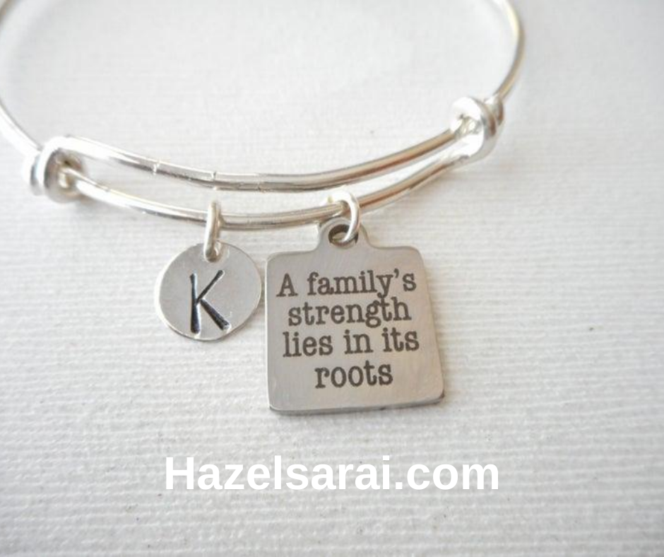 A family's strength lies in its roots -Bracelet
