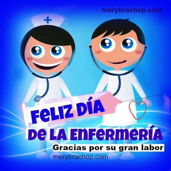 Feliz Dia De La Enfermeria Frases Entre Poemas Y Vivencias Favoritos Pinterest La Enfermeria Enfermeria Y Feliz Dia