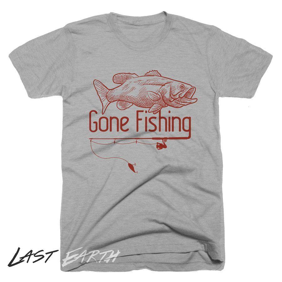 523f94ce Gone Fishing | Ideas for Steve | Fishing t shirts, Fishing humor ...