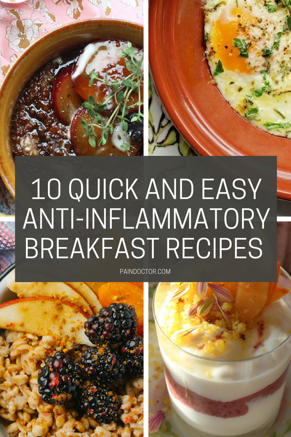 10 Quick And Easy Anti-Inflammatory Breakfast Recipes | PainDoctor.com #antiinflamatoryrecipes
