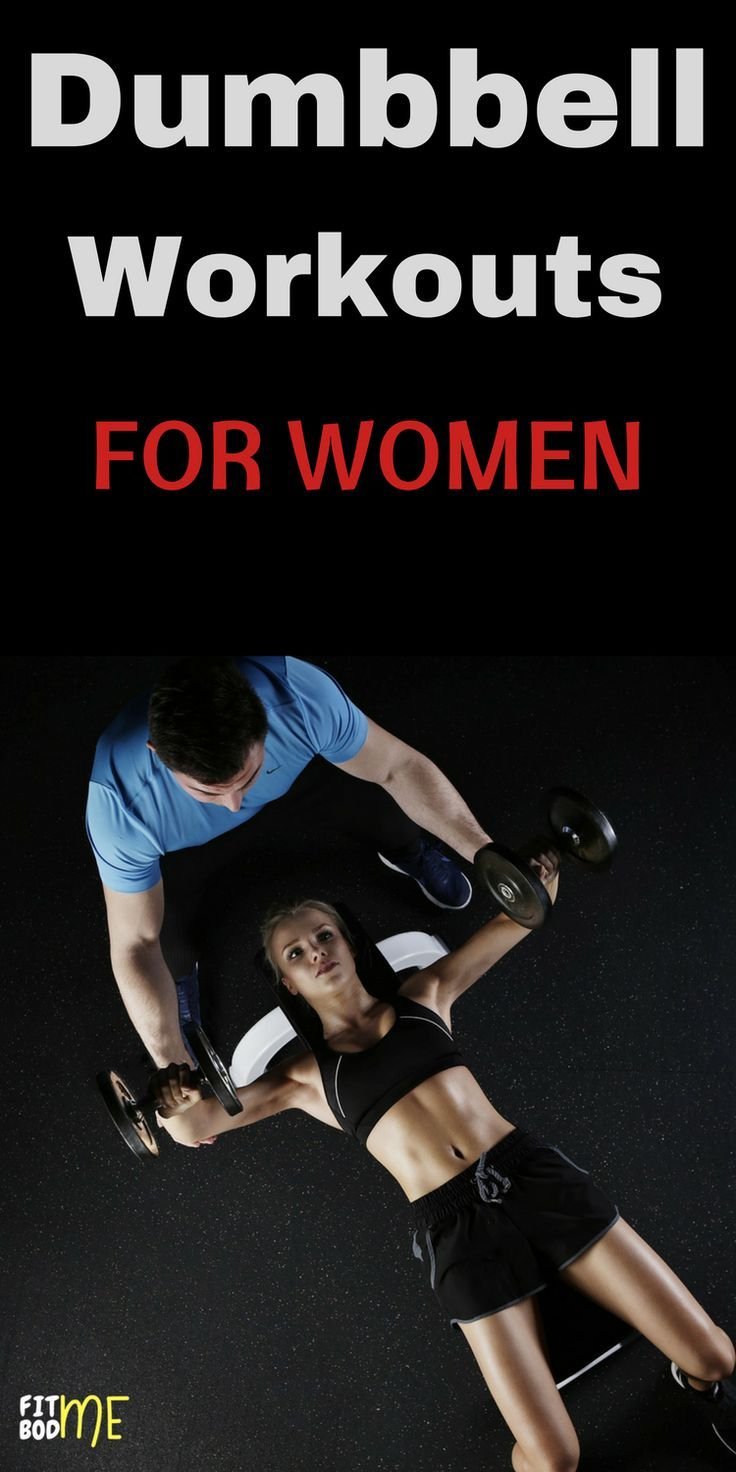 Dumbbell Workouts For Women Workout for beginners