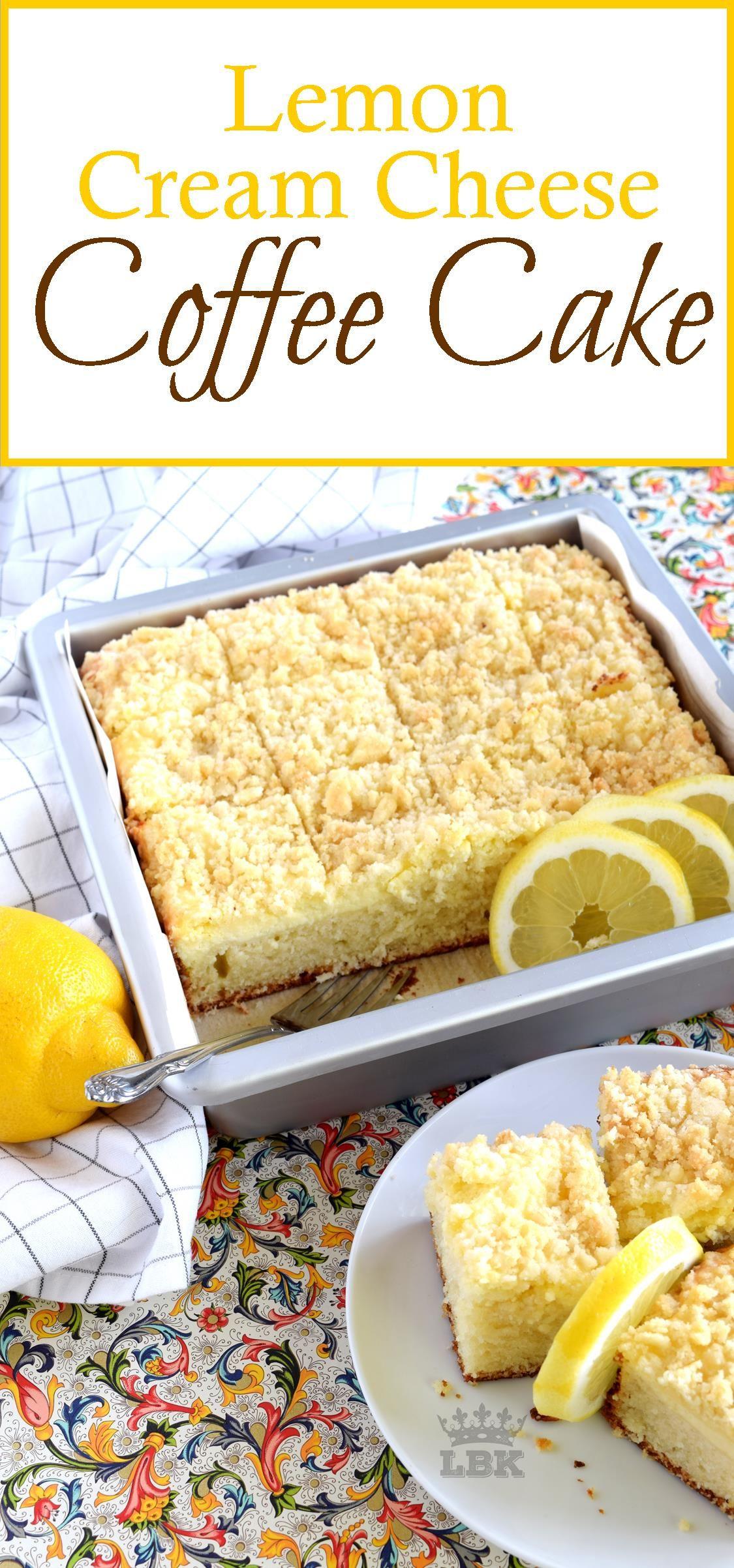 Lemon Cream Cheese Coffee Cake - Lord Byron's Kitchen ...