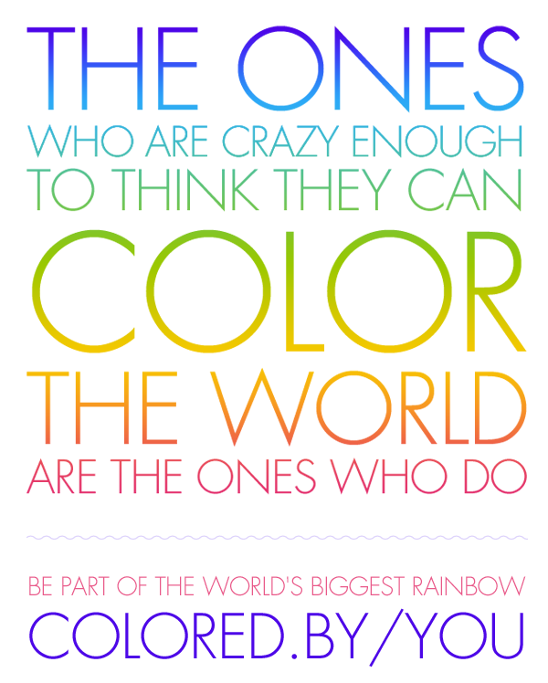 COLO®FUL words! Color Quote 1 Quotes to live by