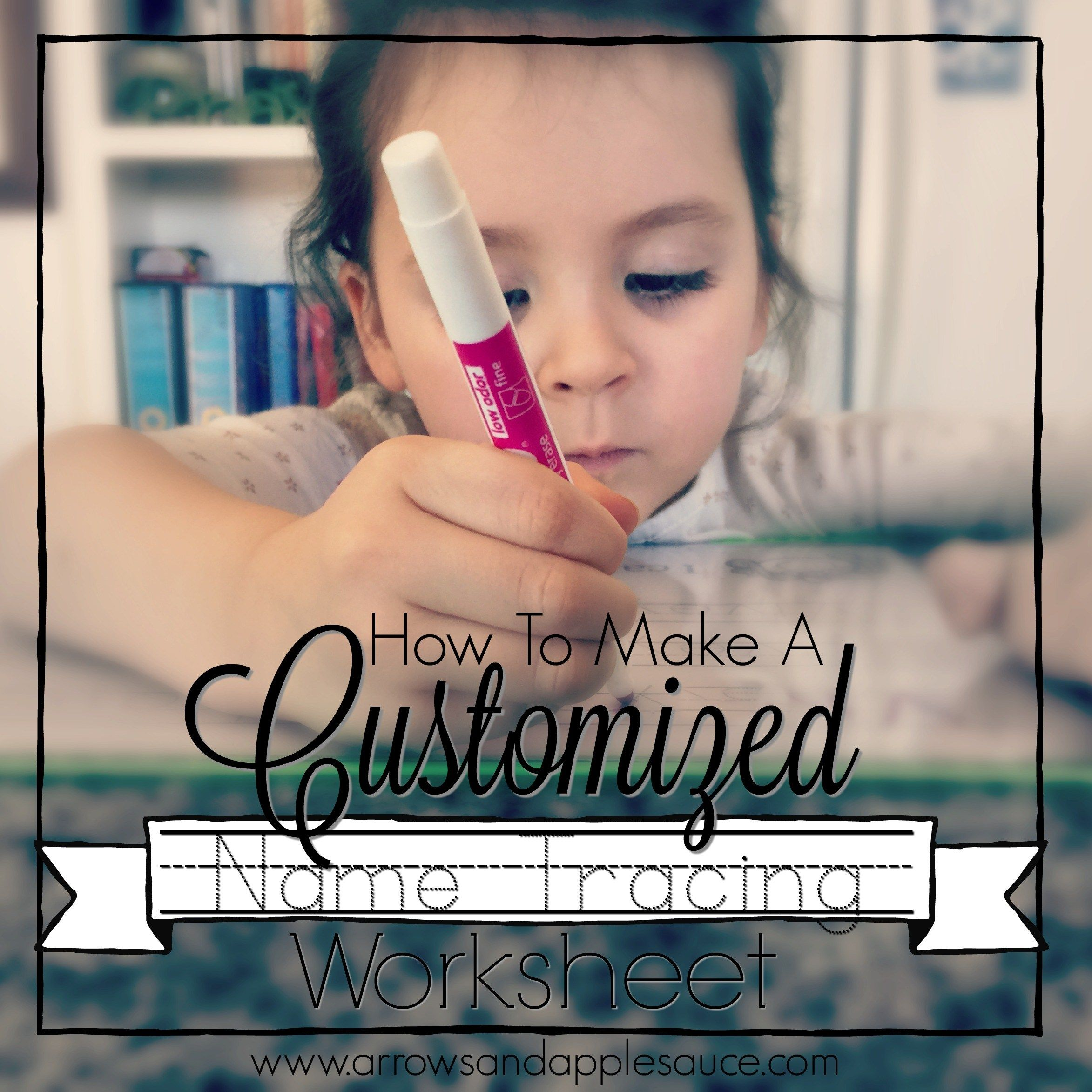 How To Make A Customized Name Tracing Sheet
