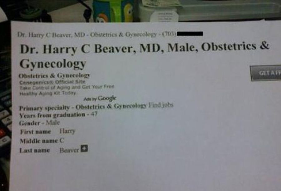 The 15 funniest names of actual gynecologists - Another one for you @Shannon Beardmore!!  hahahahhaaa!!