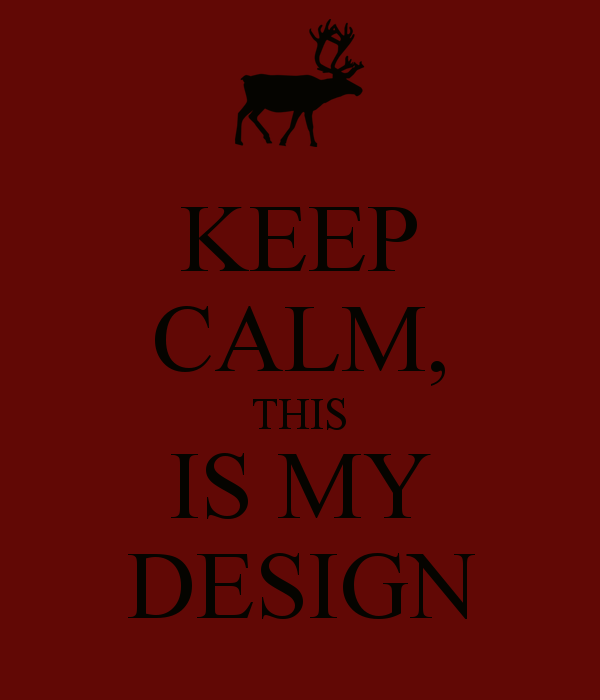 keep calm, this is my design   ➖This is My Design➖Hannibal NBC ...