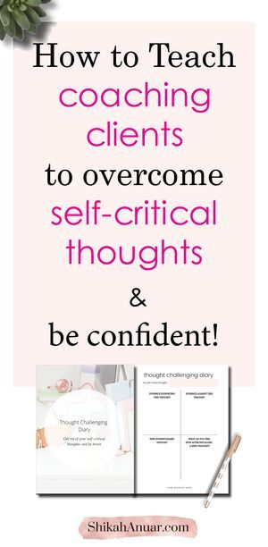 (Free Coaching Tool) How to Teach Your Coaching Clients to Smash Their Self-Critical Thoughts Once a