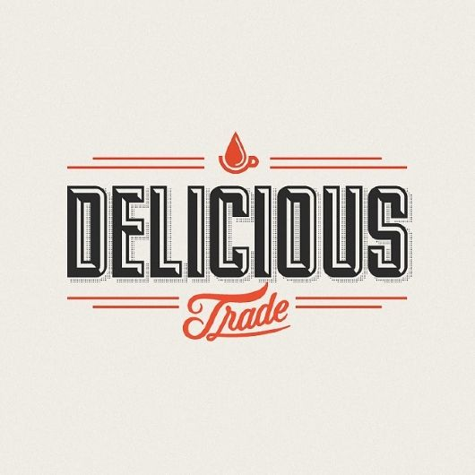 Delicious Trade - justlucky #typography #design # ...