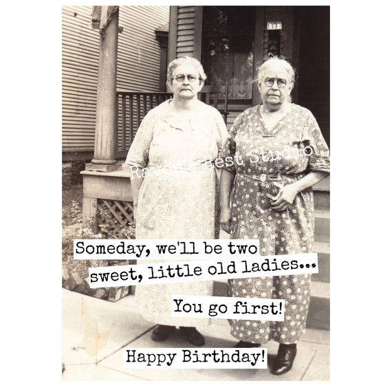 Funny Birthday Greeting Card Vintage Photo Someday