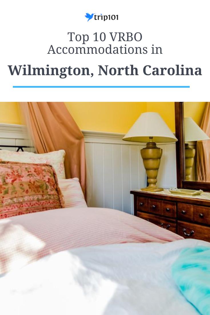 Top 10 Vrbo Vacation Rentals In Wilmington North Carolina Updated 2021 Wilmington North Carolina Wrightsville Beach North Carolina Wilmington