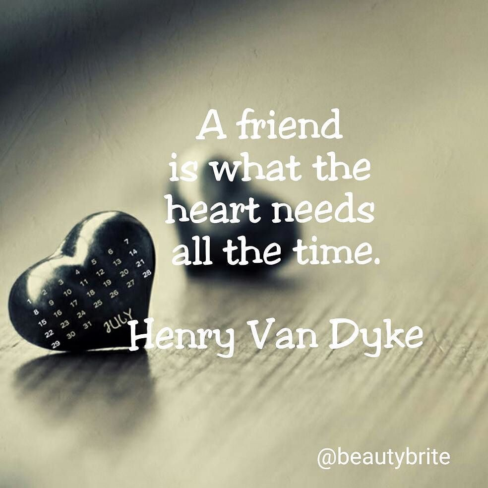 """""""A friend is what the heart needs all the time."""" - Henry Van Dyke #karmabloggers #friend #quotes"""