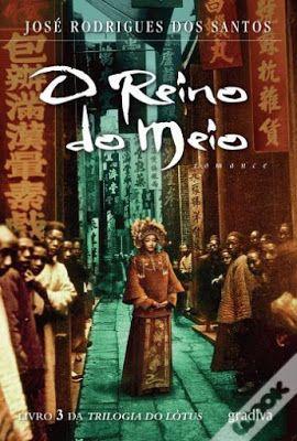 Livros O Reino Do Meio De Jose Rodrigues Dos Santos Jose