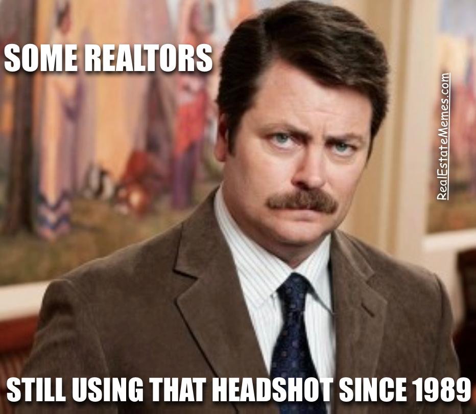 Meme Some Realtors Same Headshot 1989 Real Estate Tools