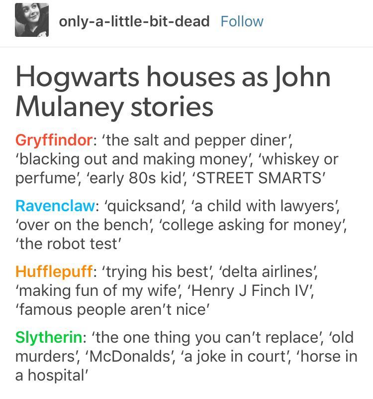 Pin By Brenna Rhiness On John Mulaney Harry Potter Houses Harry Potter Funny Comedians