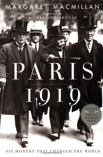 Paris 1919: Six Months That Changed the World by Margaret MacMillan
