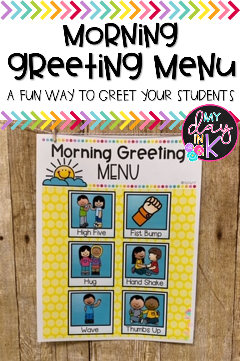 Standing At Your Classroom Door And Greeting Your Students In The Morning Is A Great Way Kindergarten Classroom Management Morning Greeting Preschool Classroom