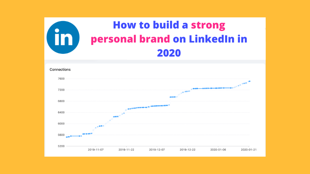 How to build a personal brand on LinkedIn in 2020 in 2020