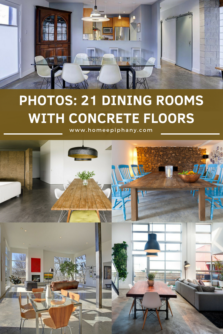 21 Dining Rooms With Beautiful Concrete Floors  For the