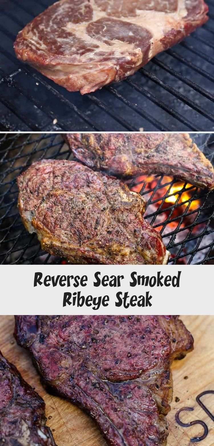 How to Reverse Sear Ribeye Steaks using your Smoker. With ...