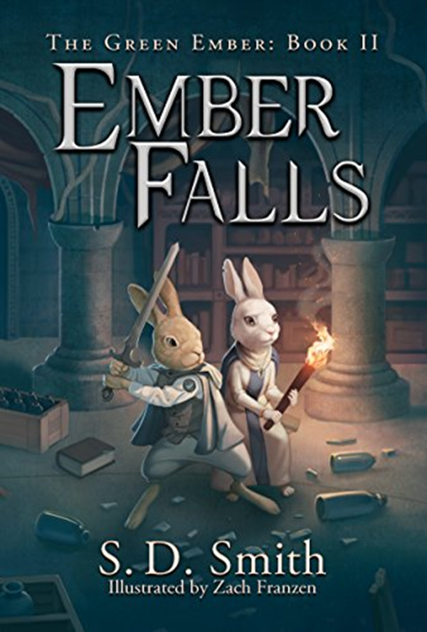 2016 Ember Falls The Green Ember Series Book 2 By S D Smith Story Warren Books Kindle Books Favorite Books Books