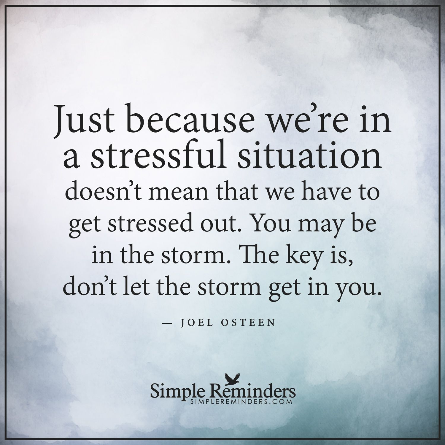 Stress Quotes: Stressful Situations Just Because We're In A Stressful