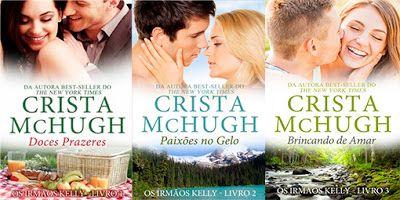 Romanticos E Eroticos Book Crista Mchugh Os Irmaos Kelly 1 A