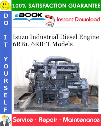 Isuzu Industrial Diesel Engine 6rb1 6rb1t Models Service Repair Manual Repair Manuals Diesel Engine Repair And Maintenance