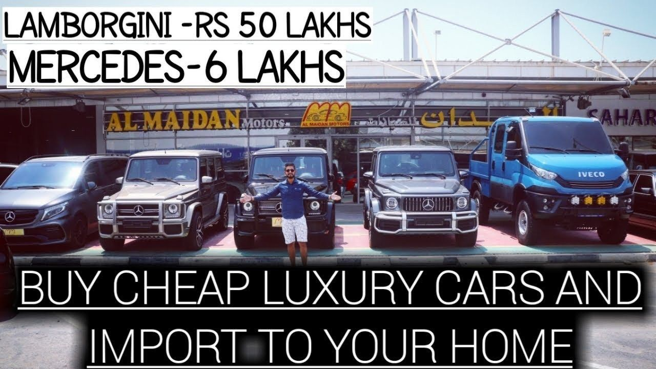 How Do I Import Luxury Cars From Dubai To India Cheap Luxury Car Collection Detail Process Autotechvideos Car Cars Cheap Collection Detail Dubai