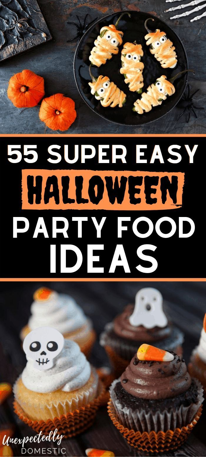 55 Easy Halloween Party Food Ideas That Everyone Will Love #halloweenappetizerideas