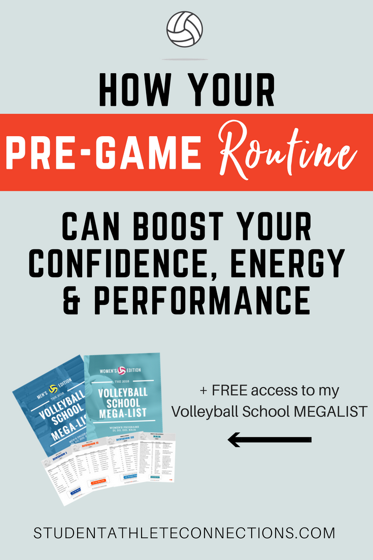 How Your Pre Game Routine Can Boost Your Confidence Energy And Performance Student Athlete Connections Volleyball Training Coaching Volleyball Student Athlete