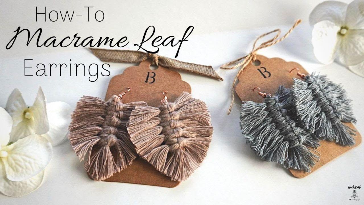 How to Make Macrame Leaf Earrings (BeginnerFriendly