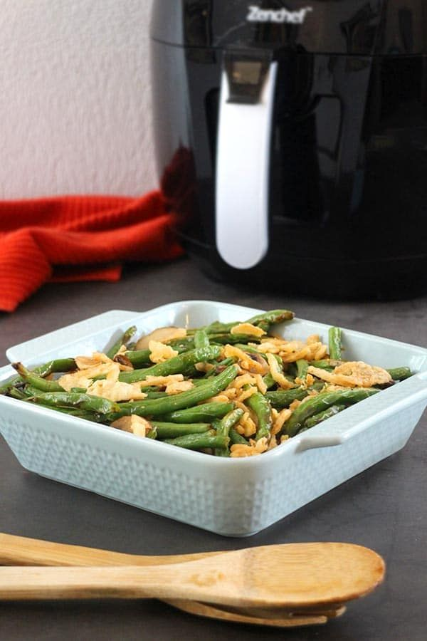 Air Fryer Green Bean And Mushroom Casserole