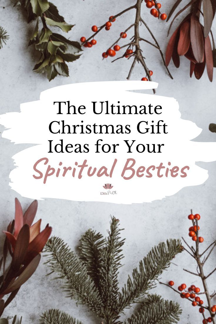 5 Gift Ideas for Your Spiritual Besties Looking for some gift ideas for Christmas Check out the Ultimate EMs Path gift list that all your spiritual besties will be beggin...