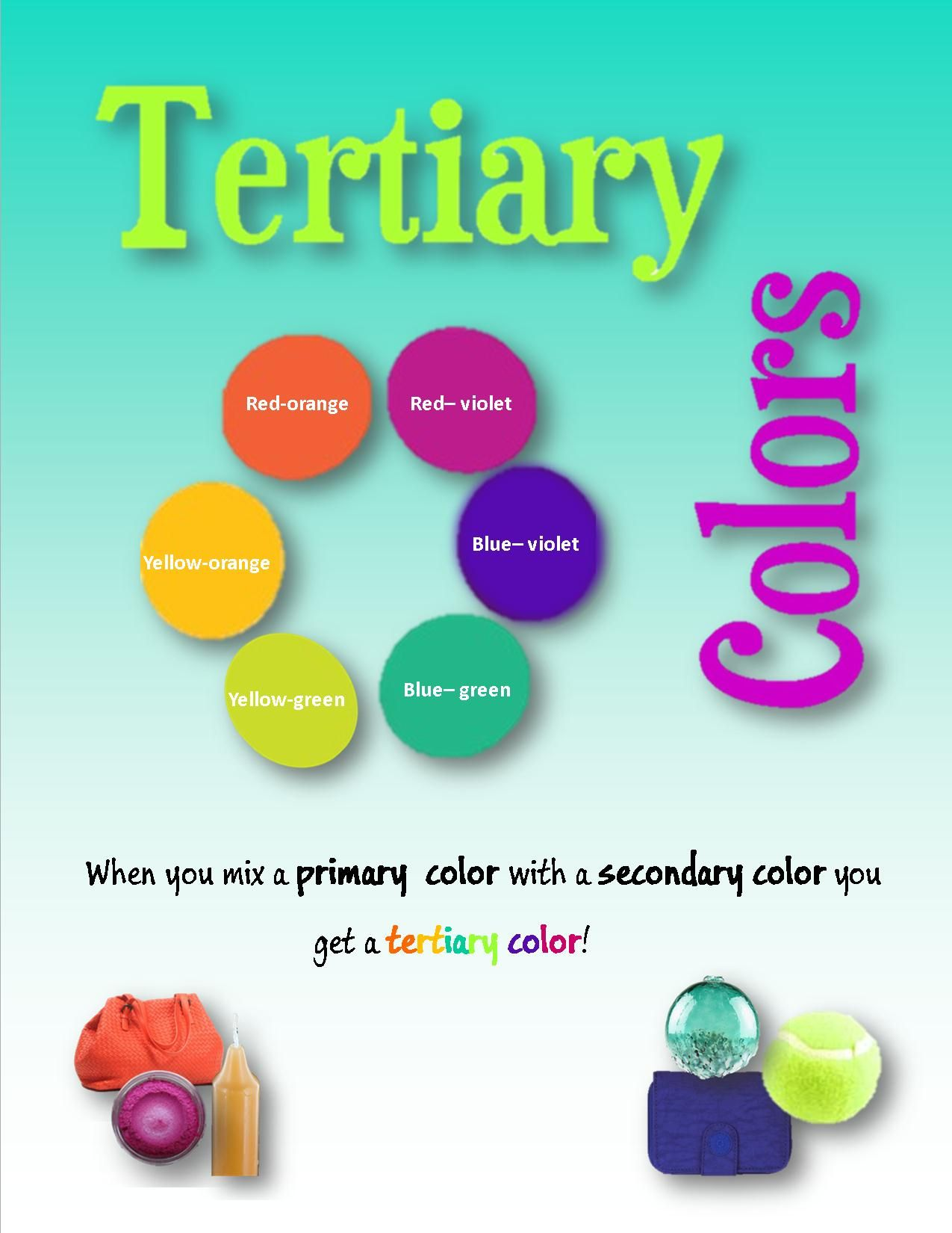 Tertiary Colors Made By Mixing A Primary And Secondary Color Is
