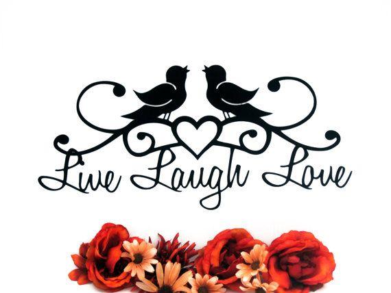 Birds Live Laugh Love Metal Wall Art | Patio Decor | Housewarming Gift |  Metal Wall Decor | Metal Sign | Wall Hanging | Heart | 19