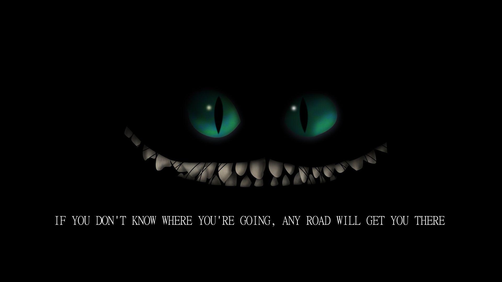 Save the world quotes quotesgram - Cheshire Cat Alice In Wonderland Quotes Quotesgram