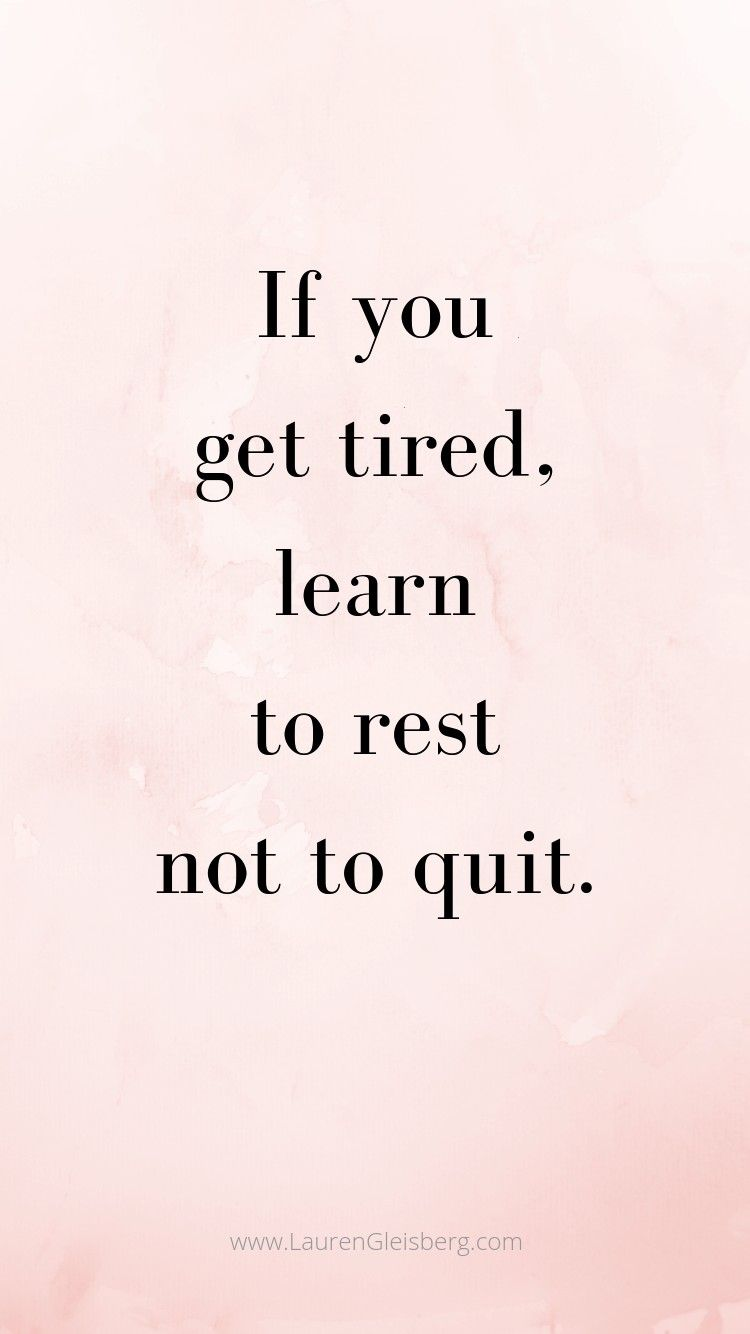 #inspirational #motivational #fitness #quotes #tired #learn #best #rest #quit #gym #you #get #not #i...