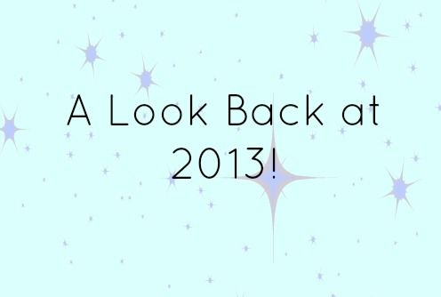 A Look Back at 2013!
