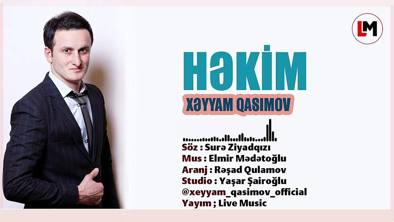 Xəyyam Qasimov Həkim 2019 Eksqluziv Super Sən Mahni Live Music Music