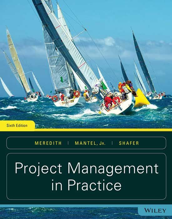 Project Management In Practice  6th Edition Jack R