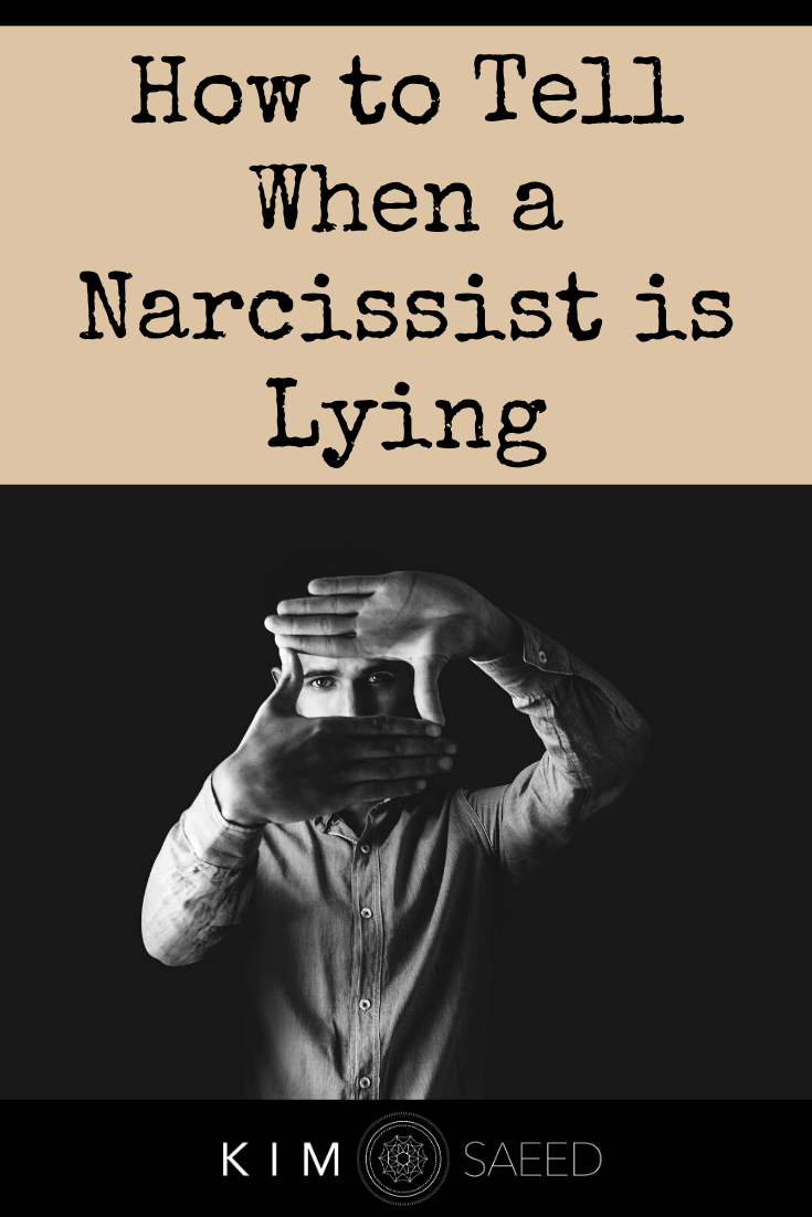 How to Tell When a Narcissist is Lying Narcissistic