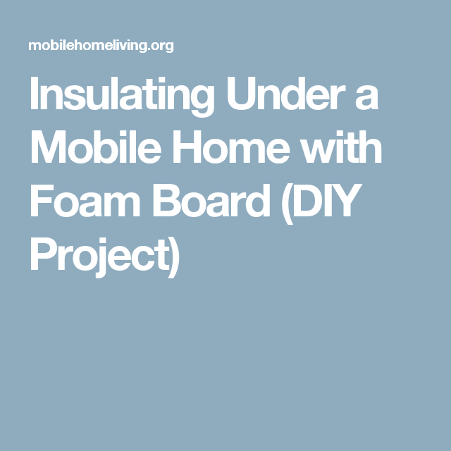 How To Insulate And Repair Your Mobile Home Underbelly ...