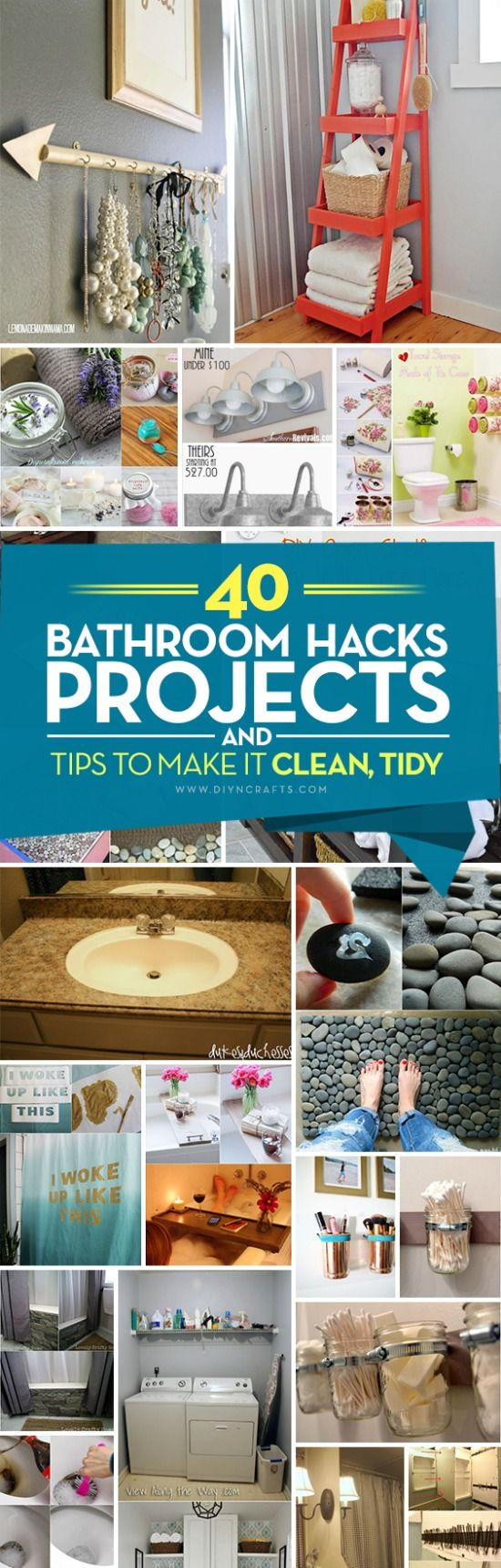40 Bathroom Hacks Projects And Tips To Make It Clean Tidy And Stylish Bathroom Hacks Diy Bathroom Diy Bathroom Hacks