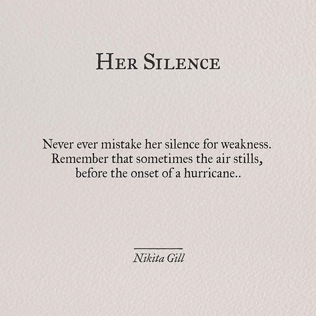 Her Silence Word Silence Quotes Life Quotes Woman Quotes